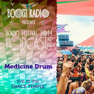 Boom Festival 2014 - Dance Temple 21 - Medicine Drum