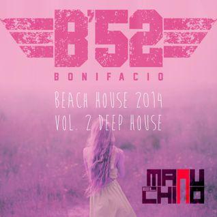 Beach House 2014 Vol.2 - B'52 Bonifacio