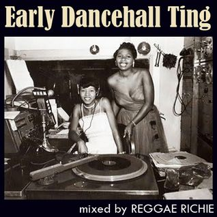 Early Dancehall Ting .