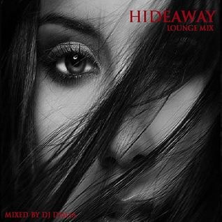 Hideaway - Lounge Mix (2015)