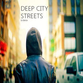 Deep City Streets - Deep Jazzy House Mix (2015)