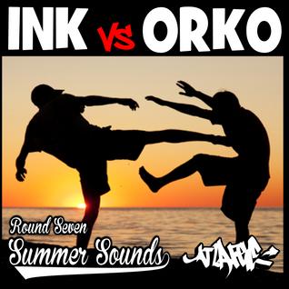 Ink Vs Orko Round 7: Summer Sounds