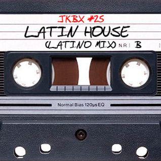 JKBX #25B - Latin House (Latino Mix)