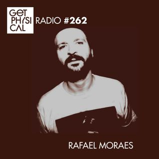 Get Physical Radio #262 mixed by Rafael Moraes