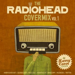 Dj Harry Cover - Covermix - Radiohead (Vol 1)