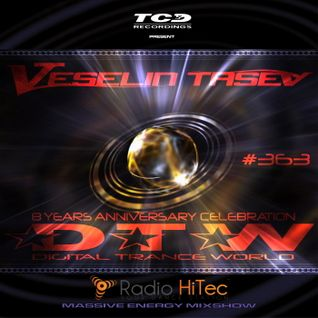 Veselin Tasev - Digital Trance World 363 (06-06-2015)