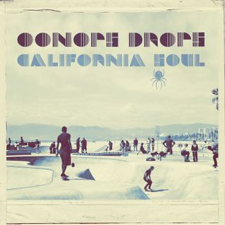 Oonops Drops - California Soul