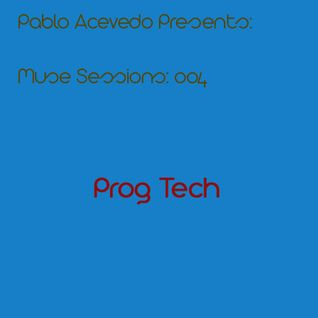 Pablo Acevedo pres. Muse Sessions 004