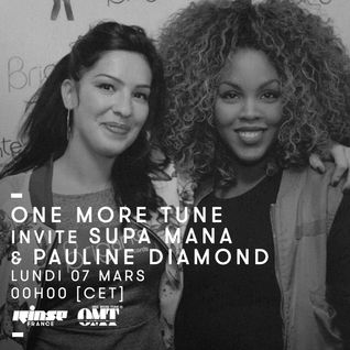 One More Tune Invite Pauline Diamond & Supa Mana - 08 Mars 2016