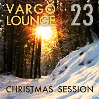 VARGO LOUNGE 23 - Christmas Session