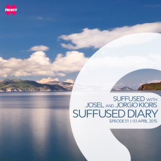 FRISKY | Suffused Diary 051 - Suffused