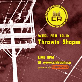 Throwin Shapes @ CTRL ROOM SESSIONS - February 10 2016