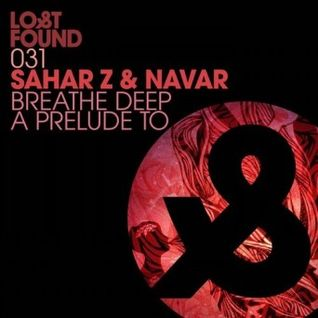 Sahar Z & Navar- A Prelude To (Original Mix)