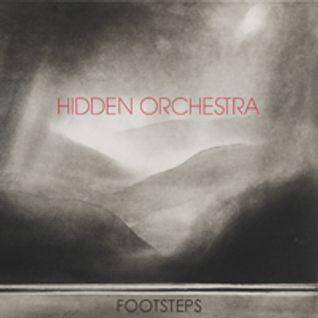 Hidden Orchestra - Footsteps Mix