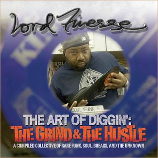 Lord Finesse Art of Diggin The Grind and The Hustle