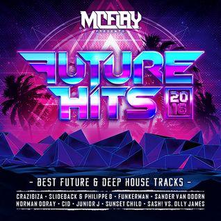 McFlay presents. Future Hits 2016