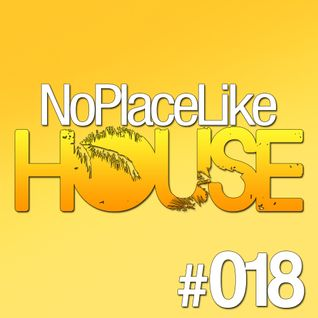 No Place Like House #018