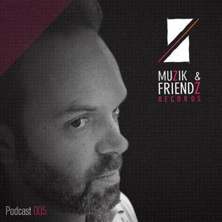 Muzik & Friendz Podkazt 005 - Khillaudio