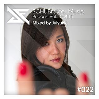 Podcast Vol. 10/2015 - Mixed by Julyukie