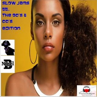 NIGEL B (SLOW JAM 55)(THE 90'S & 00'S EDITION)(MALE)
