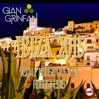 IBIZA 2015 Tech / House Live Set August 2015