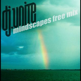 Dj Unite - Mindscapes Free Mix