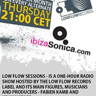 Low Flow Sessions on Ibiza Sonica Radio - November 11, 2011