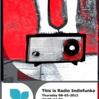Indiefunka's radio show of 08Mar2012