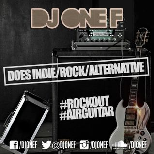 DJ OneF: Indie, Rock & Alternative