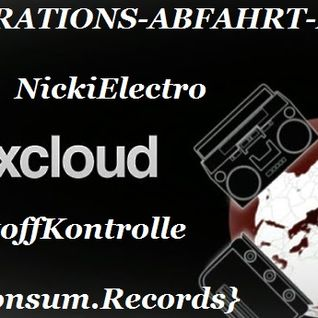 [INSPIRATIONS-ABFAHRT-MIX] H.C.R NickiElectro A.K.A StoffKontrolle {Home.Consum.Records} 2014-06-26