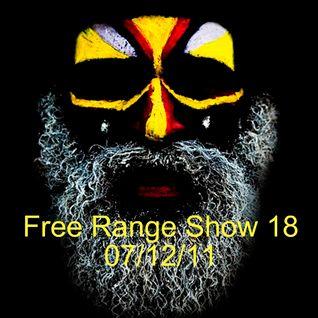 Free Range Show #18 07/12/11