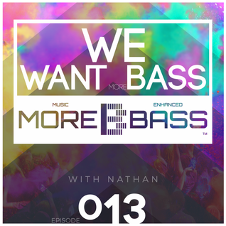 We Want (More) Bass #13 - Don't Stop That Big Bird!