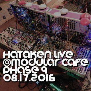 Hataken - Live @ Modular Cafe Phase 9