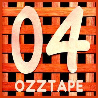 OZZTAPE 04
