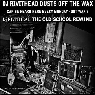 Dj Rivithead - THE OLD SCHOOL REWIND Goth Edition