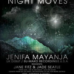NIGHT MOVES 23/3/12 - JENIFA MAYANJA, JADE SEATLE, JANE FITZ B2B PT 1