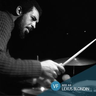 VF Mix 44: Lexus Blondin (Idris Muhammad Tribute)