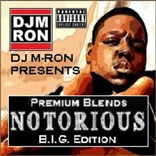 Premium Blends - Notorious BIG Edition (Biggie Smalls)