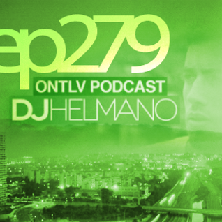 ONTLV PODCAST - Trance From Tel-Aviv - Episode 279 - Mixed By DJ Helmano