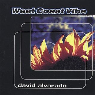 David Alvarado : West Coast Vibe 1998