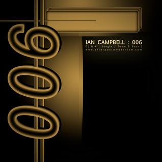 Ian Campbell: DJ Mix 006 - Funky/Deep House