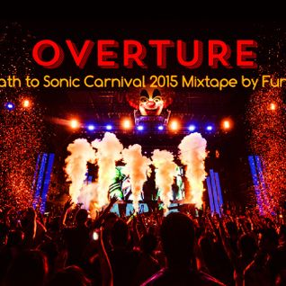 OVERTURE (The Path To Sonic Carnival 2015 Mixtape by Funk Avy)