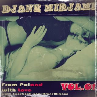 DJ Mirjami - From Poland with Love vol.01