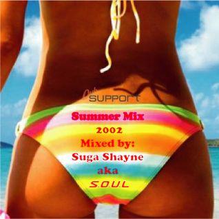 Summer Mix 2002 mixed & compiled by Suga Shayne aka S.O.U.L