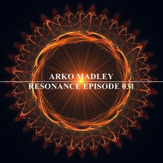 Arko Madley - Resonance 031 (2012-02-13)