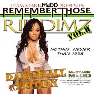 Mr STARKMaDD - Remember Those Riddimz Vol.2: Dancehall Edition