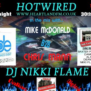HOTWIRED with Nikki Flame & B2B Exclusive sets from DDE Dj's 30th May 2012