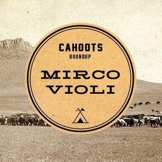 Cahoots Roundup | Mirco Violi