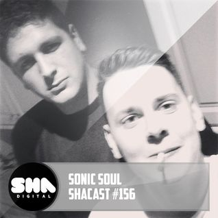 SHA PODCAST 156 // SONIC SOUL