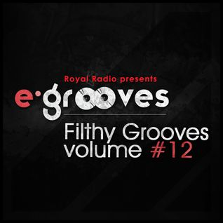 E-Grooves - Filthy Grooves 12 on Radio Royal (10.10.2011.)